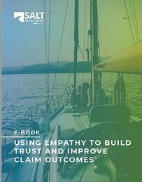 Using Empathy to Build Trust and Improve Claim Outcomes